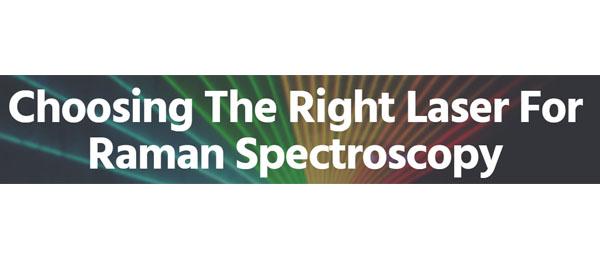 Elija el Láser apropiado para la espectroscopía Raman